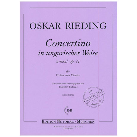 Rieding, O.: Concertino in ungarischer Weise Op. 21 a-Moll (+CD)