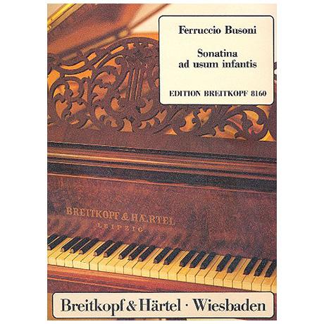 Busoni, F.: Sonatina 3 ad usum infantis Busoni-Verz. 268