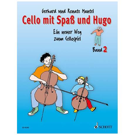 Mantel, G. & R.: Cello mit Spaß und Hugo – Schülerheft 2