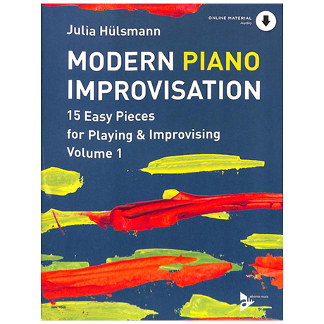 Hülsmann, J.: Modern Piano Improvisation Band 1 (+ Online Audio Material)