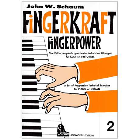 Schaum, J. W.: Fingerkraft Band 2