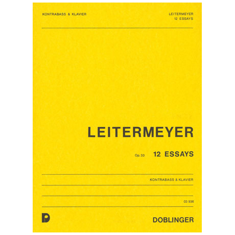 Leitermeyer, F.: 12 Essays Op. 33