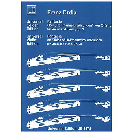 Drdla, F.: Fantasie über »Hoffmanns Erzählungen« von J. Offenbach Op. 73