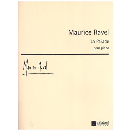 Ravel, M.: La Parade