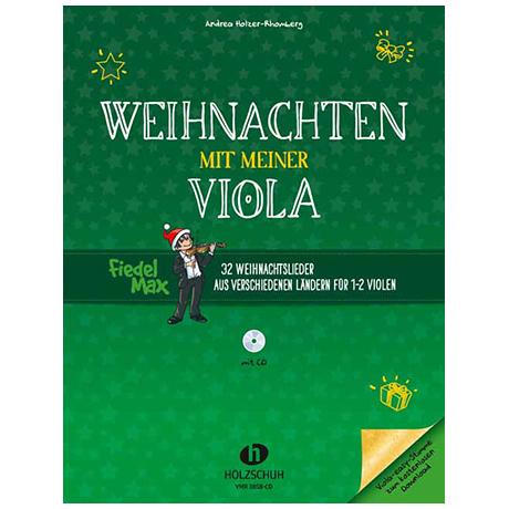 Holzer-Rhomberg, A.: Weihnachten mit meiner Viola (+CD)