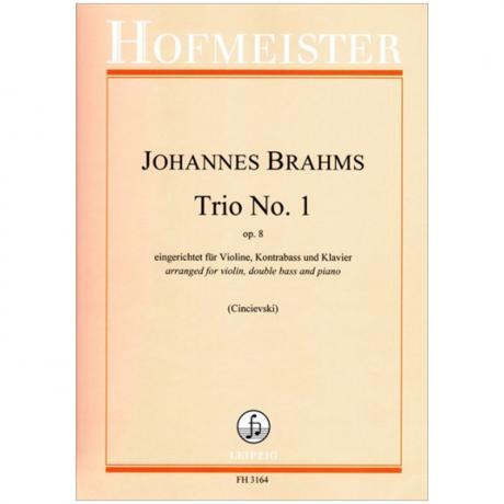 Brahms, J.: Klaviertrio Nr. 1 Op. 8 H-Dur
