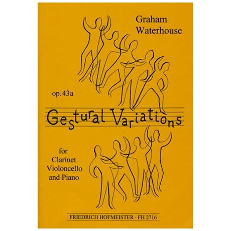 Waterhouse, G.: Gestural Variations Op. 43a