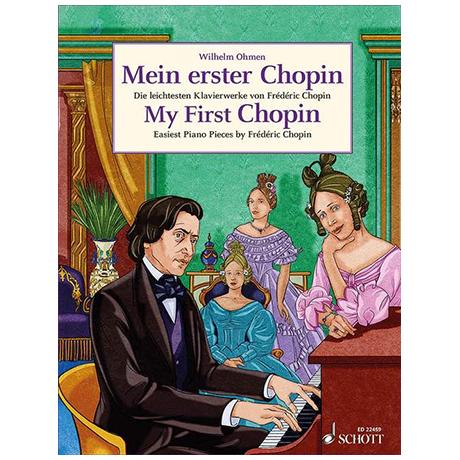 Chopin, F.: Mein erster Chopin – Die leichtesten Klavierwerke von Frédéric Chopin