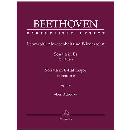 Beethoven, L. v.: Sonate für Klavier Es-Dur Op. 81a »Les Adieux«