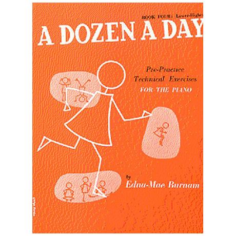 Burnam, E. M.: A Dozen A Day Book 4: Lower Higher
