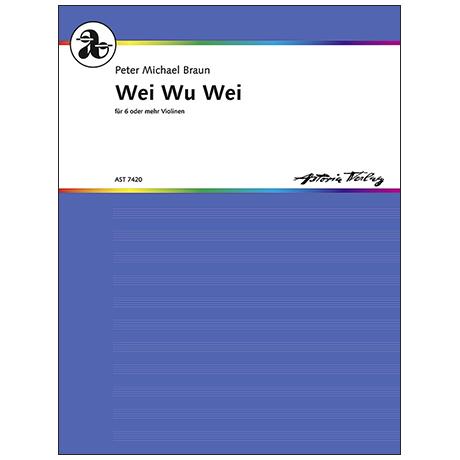 Braun, P. M.: Wei Wu Wei (1988, rev. 1995)