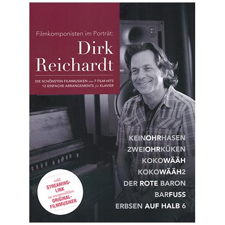 Filmkomponisten im Porträt : Dirk Reichardt
