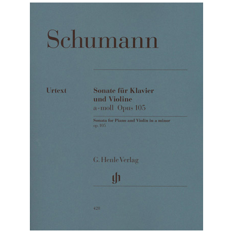 Schumann, R.: Violinsonate Op. 105 a-Moll