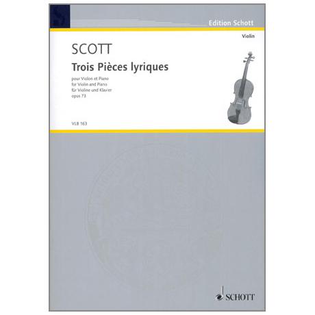 Scott: Trois Pièces lyriques Op.73