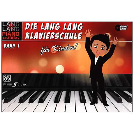 Lang Lang: Die Lang Lang Klavierschule Band 1 (+Online Audio)