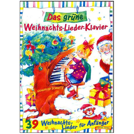 Schmitz, M.: Das grüne Weihnachts-Lieder-Klavier