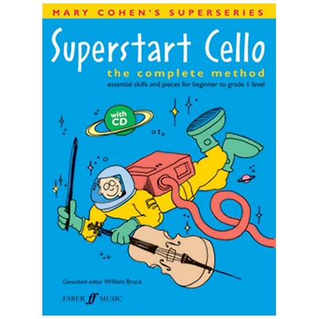Cohen, M.: Superstart Cello - The Complete Method (+CD)