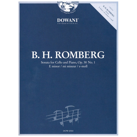 Romberg, B. H.: Violoncellosonate Op. 38/1 e-Moll (+CD)
