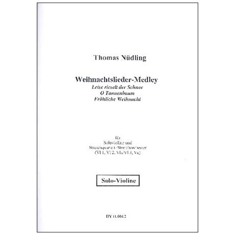 Nüdling, T.: Weihnachtslieder-Medley – Solovioline