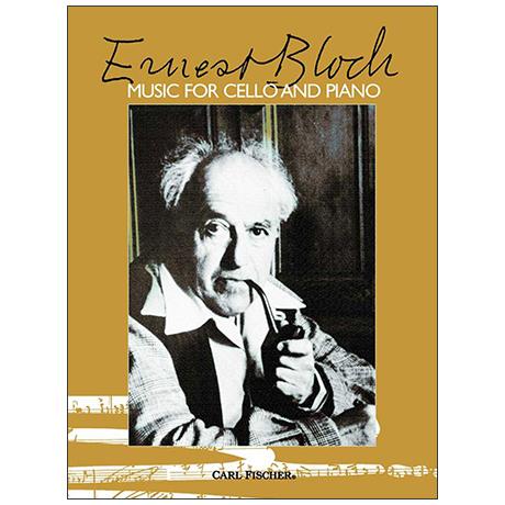 Bloch, E.: Werke für Violoncello und Klavier