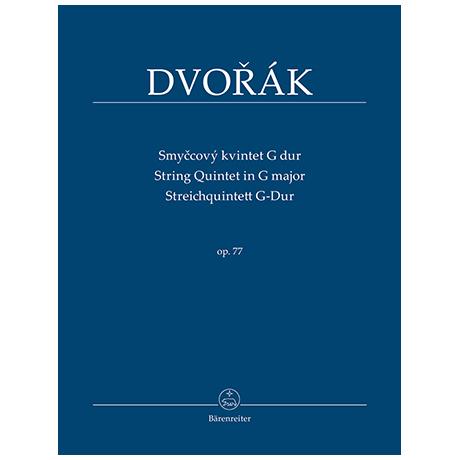 Dvorák, A.: Streichquintett G-Dur Op. 77