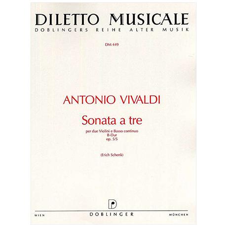 Vivaldi, A.: Sonata a tre Op.5/5 RV76 B-Dur