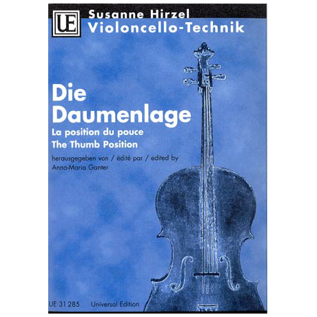 Hirzel: Violoncello-Technik - Die Daumenlage