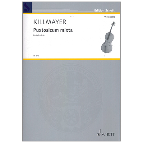 Killmayer, W.: Puxtosicum mixta – Ein Cello-Solo