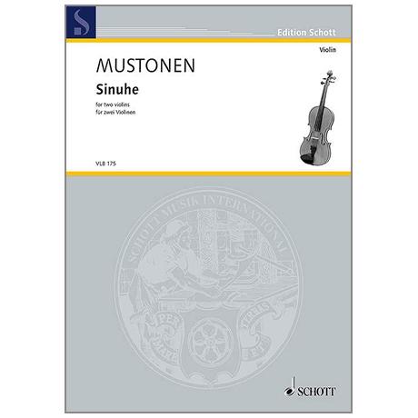 Mustonen, O.: Sinuhe – für zwei Violinen