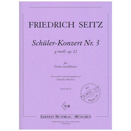 Seitz, F.: Schülerkonzert Nr. 3 Op. 12 g-Moll (+CD)
