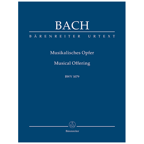 Bach, J. S.: Musikalisches Opfer BWV 1079