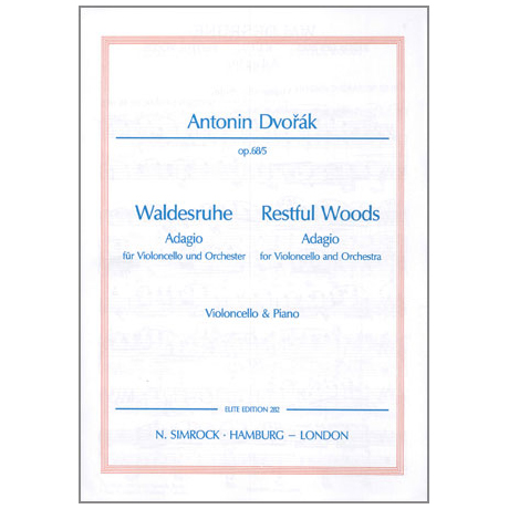 Dvořák, A.: Waldesruhe Op.68 Nr.5