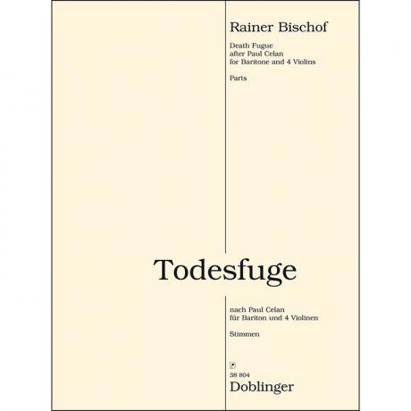 Bischof, R.: Todesfuge (2014/15) nach Paul Celan – Stimmen