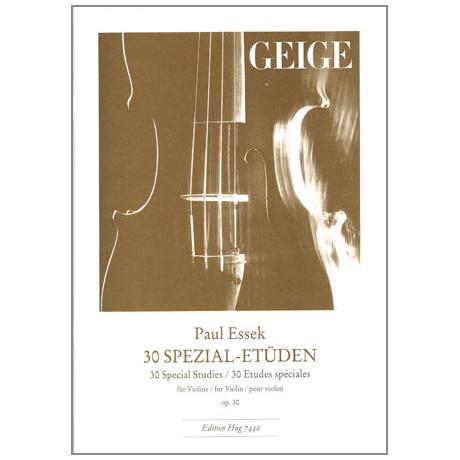 Essek, P.: 30 Spezial-Etüden Op. 30