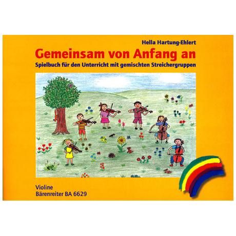 Hartung-Ehlert, H.: Gemeinsam von Anfang an – Spielbuch Violine