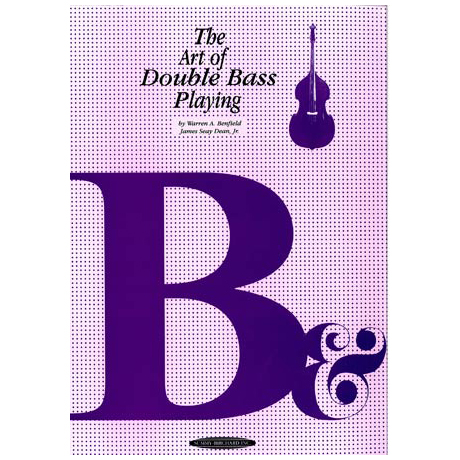 Warren Benfield/James Seay Dean, Jr.: The Art of Double Bass Playing