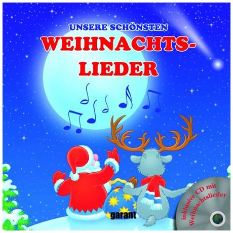 Unsere schönsten Weihnachtslieder (+CD)