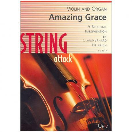 Heinrich, C.-E.: Amazing Grace – A Spiritual Improvisation