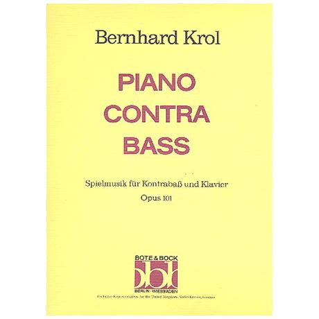 Krol, B.: Piano contra Bass Op. 101