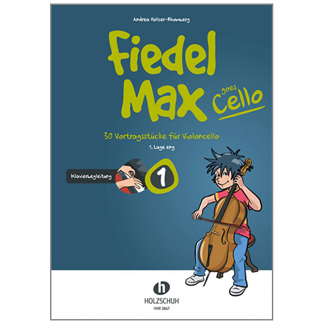 Holzer-Rhomberg, A.: Fiedel-Max goes Cello 1