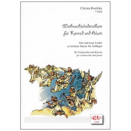 Roelcke, Chr.: Weihnachtsalbum für Konrad und Alwin