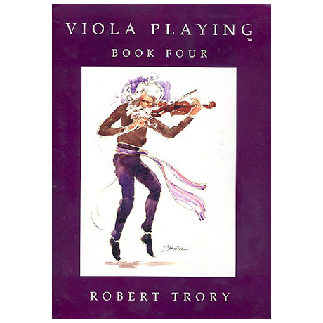 Trory, R.: Viola Playing Vol.4