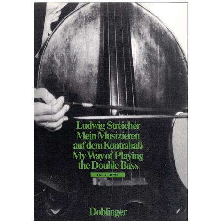 Streicher, L.: Mein Musizieren auf dem Kontrabass