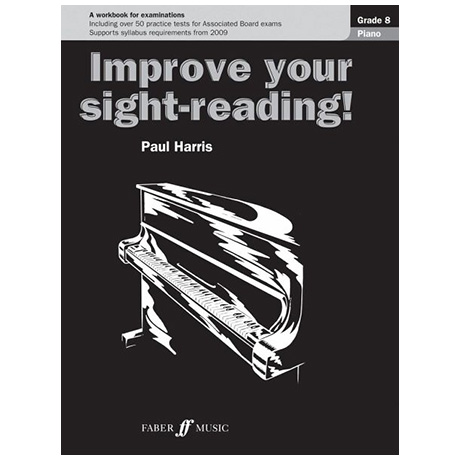Harris, P.: Improve your sight-reading! Piano Grade 8