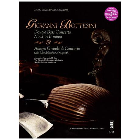 Bottesini: Konzert Nr.2 in b-moll & Allegro Grande di Concerto (alla Mendelssohn) op. posth. (+2CDs)