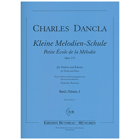 Dancla, J. B. C.: Kleine Melodien-Schule Op. 123 Band 1 – Petite École de la Mélodie