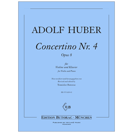 Huber, A.: Concertino Nr. 4 Op. 8