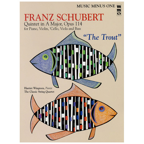 Schubert: The Trout - Forellenquintett A-Dur op.114 (+CD)