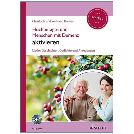 Borries, Chr. und W.: Hochbetagte und Menschen mit Demenz aktivieren – Herbst (+CD)