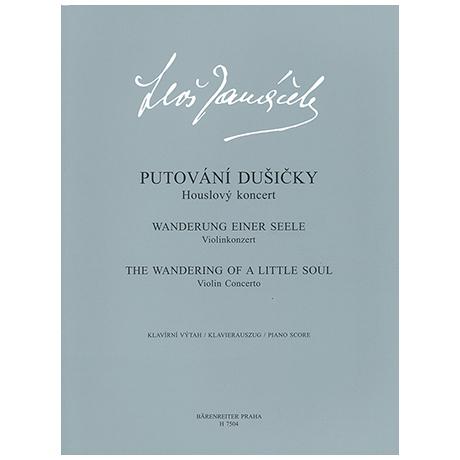 Janáček, L.: Violinkonzert »Wanderungen einer kleinen Seele«
